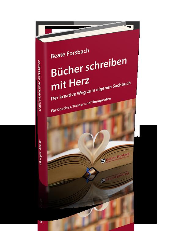 Bücher schreiben mit Herz Beate Forsbach